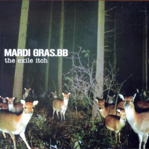 Mardi Gras BB - The Exile Itch